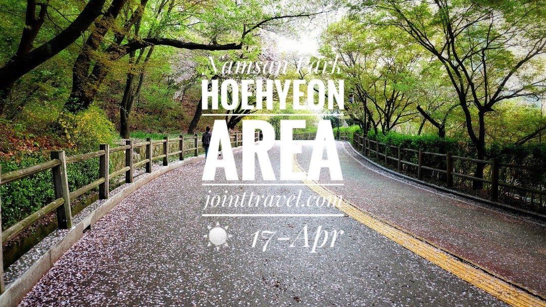 Namsan Park Hoehyeon Area