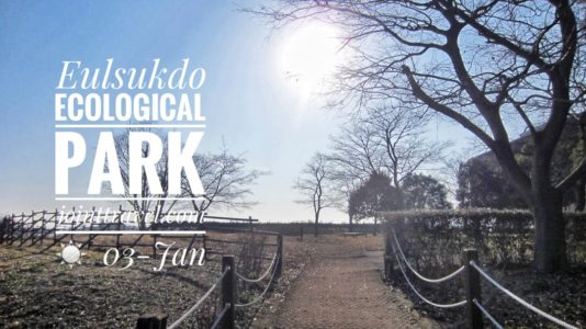 Eulsukdo Ecological Park