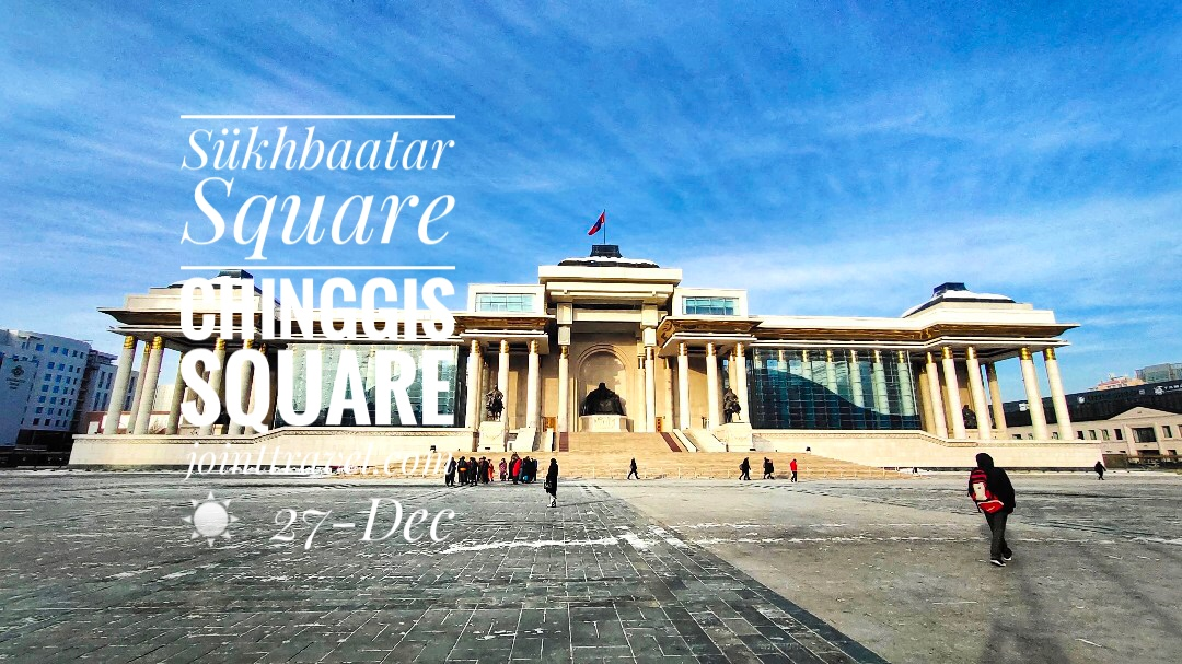 Sukhbaatar Square Chinggis Square