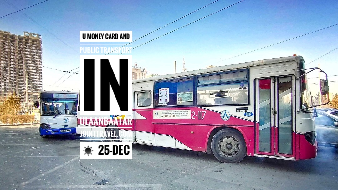 U Money and Public Transport in Ulaanbaatar