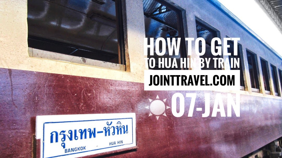How to get to Hua Hin by Train