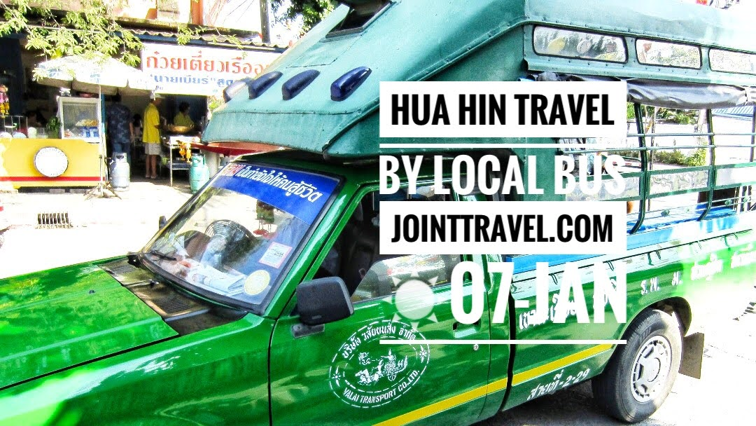 Hua Hin Travel by Local Bus