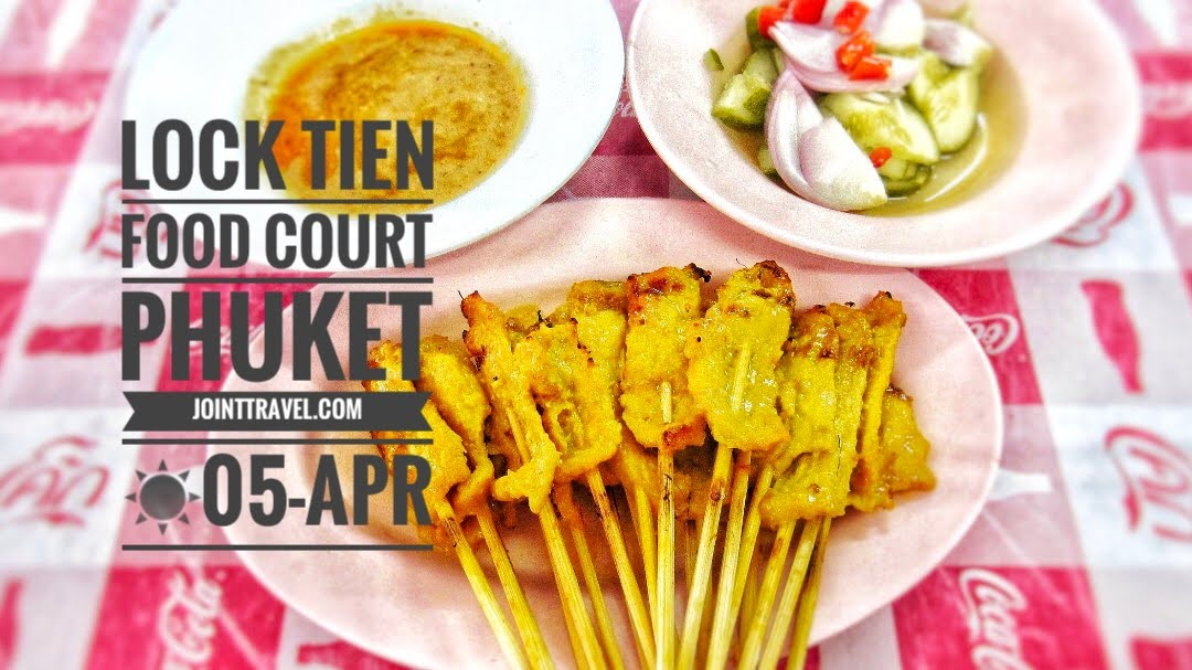 Lock Tien Food Court Phuket